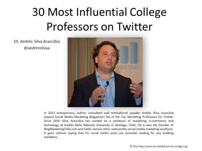 Andrés #10: 30 Most Influential College Professors on Twitter.