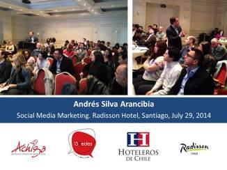 Andrés Silva Arancibia Radisson 13 Redes Achiga Hotelesros de Chile