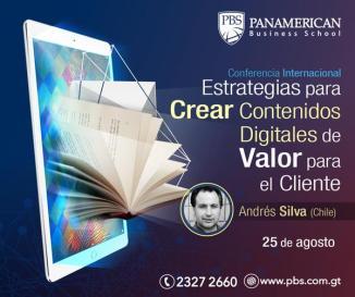 Andrés Silva Arancibia Conferencia Internacional Panamerican Busines School, Guatemala 2016
