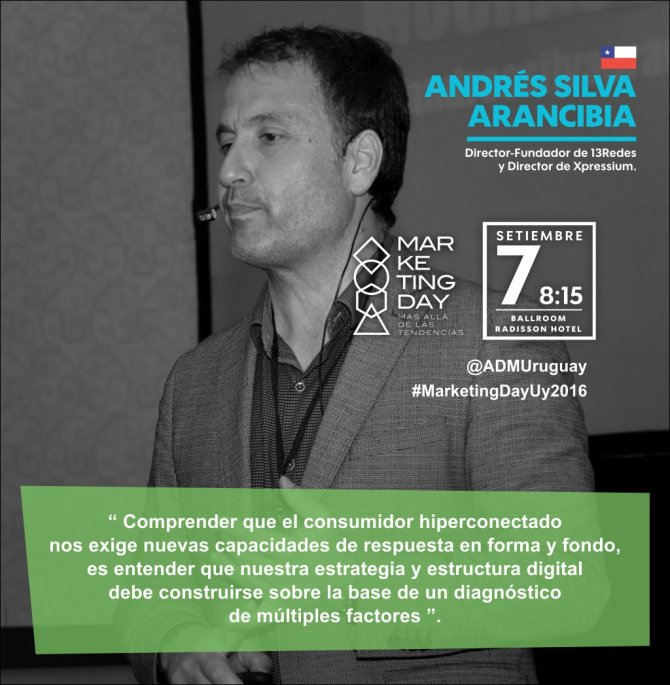 Andrés Silva Arancibia Marketing Day Uruguay 2016