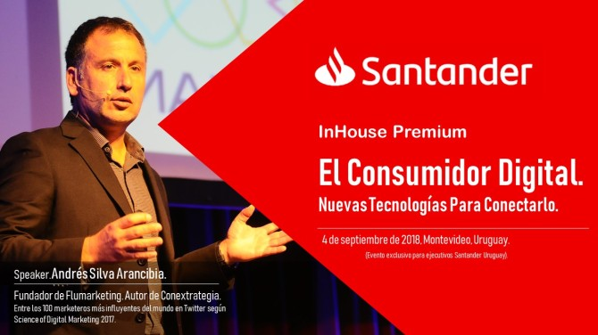 Andres Silva Arancibia, santander, marketing digital, conferencias, charlas, inhouse, incompany, seminarios, eventos, speaker
