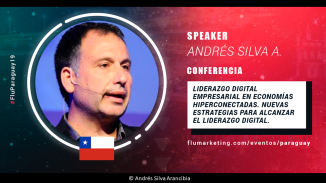 andres-silva-arancibia-marketing-digital-estrategia-transformación-seminarios-charlas-conferencias-talleres-eventos-congresos-experto-speaker-autor-flumarketing-paraguay-2
